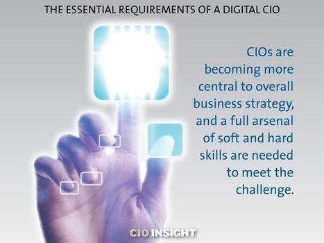 The Essential Requirements of a Digital CIO   digitalNow   Scoop.it