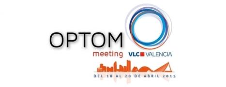 OPTOM Meeting Valencia | Salud Visual 2.0 | Scoop.it