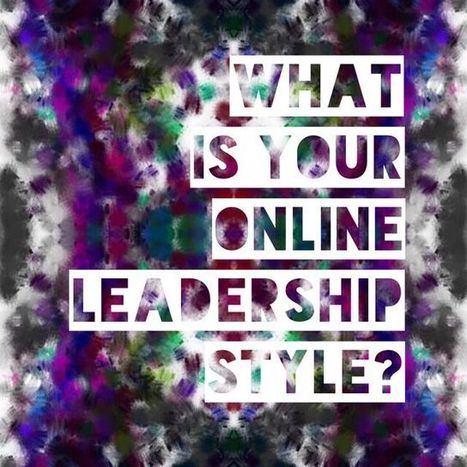 What is your Online Leadership Style? | Leadership in Distance Education | Scoop.it