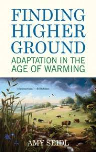 """Finding Higher Ground: Adaptation in the Age of Warming ... 