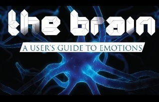 The Brain: A User's Guide to Emotions - NeuroRelay | BrainLovers | Scoop.it