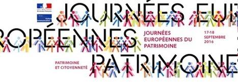 Les Journées européennes du Patrimoine : plus de 17 000 lieux ouverts | Actu Tourisme | Scoop.it