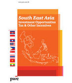 South East Asia – Investment Opportunities, Tax & Other Incentives | Pham Anh Duc - Doing Business with Asia | Scoop.it