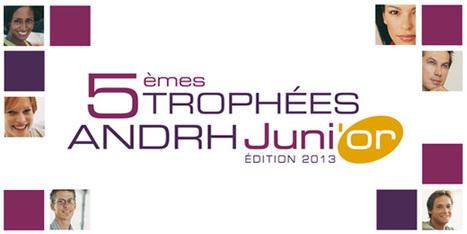 5 èmes Trophées ANDRH Juni'Or | Entreprises en tumulte ? Blog Ressources humaines | Scoop.it