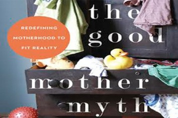 Why the 'Good Mother' Myth Has Got to Go: A Q&A With Avital Norman Nathman | Herstory | Scoop.it