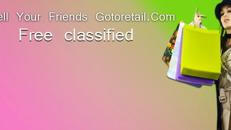 gotoretailer - Google+ | classified ads USA | Scoop.it