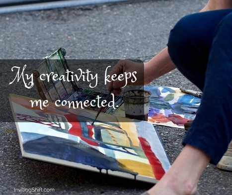 Connect to Your Creativity | creative process or what inspires creativity? | Scoop.it