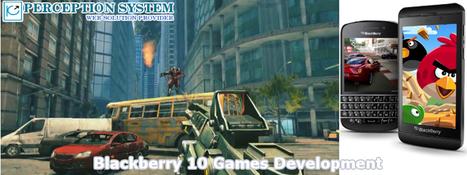 Blackberry AppMart: Blackberry 10 Game Development - Time to Experience New Technology   BLACKBERRY APP MART   Scoop.it