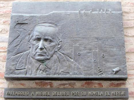 La ruta del Hereje, un viaje a la Valladolid de Delibes | Mexicanos en Castilla y Leon | Scoop.it