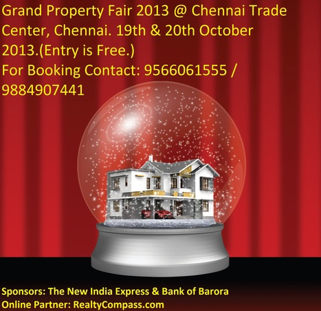 Grand Property Fair 2013 @ Chennai Trade Center, Chennai. 19th & 20th October 2013. | Residential Apartments in Chennai | Scoop.it