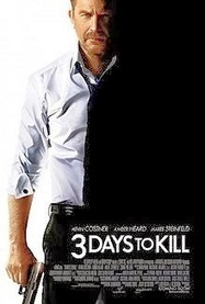 3 Days to Kill (2014) Review - Weird Angles | English Movie Reviews | Scoop.it