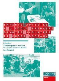 Enfants autistes à l'école primaire - Réseau Canopé | Education inclusive | Scoop.it
