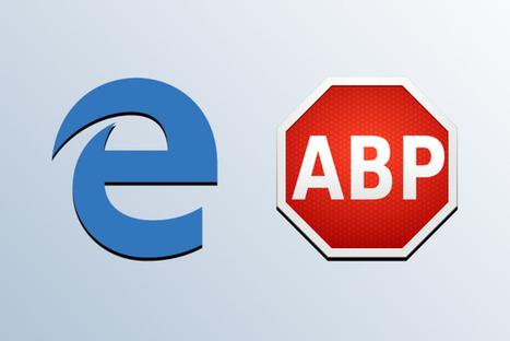 Microsoft Edge : l'extensionAdBlock Plus est en ligne | L'actualité informatique en vrac | Scoop.it