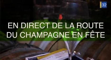 Canal 32 - La Route du Champagne en fête | La Route du Champagne en Fête | Scoop.it