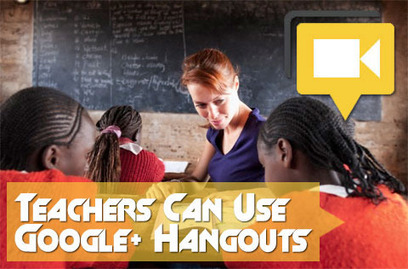 18 Ways Teachers Can Use Google+ Hangouts | Social Studies Education | Scoop.it
