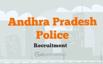 AP Police Recruitment 2016 | Entrance Exams and Admissions in India | Scoop.it