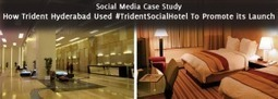 Social Media Case Study: How Trident Hotel Went Social And Delighted Influencers | Digital-News on Scoop.it today | Scoop.it