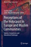 Perceptions of the Holocaust in Europe and Muslim Communities - Springer | Islam, Muslims and Anthropology | Scoop.it