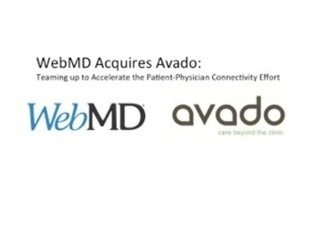 WebMD Acquires Health Tech Startup Avado To Accelerate Patient-Physician Connectivity | Health Technology News | Scoop.it