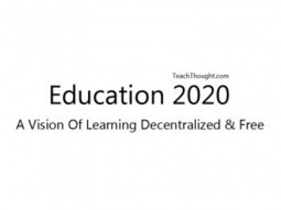 Education 2020: What Learning Could Look Like 7 Years From Now | EdRadar | Scoop.it