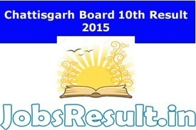 Chattisgarh Board 10th Result 2015 | CGBSE High School Result www.cgbse.net | JobsResult.in | Scoop.it