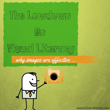 The Low Down On Visual Literacy - B Squared Media // B² Blog | 21st Century Literacy and Learning | Scoop.it