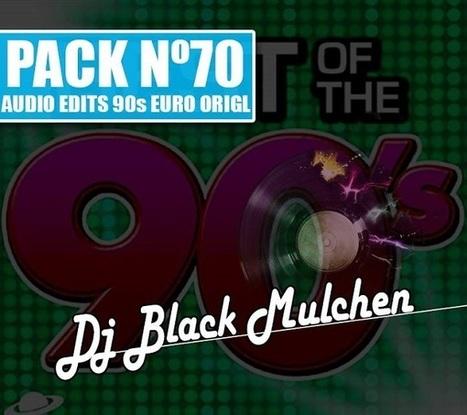 Pack 70 Dj Black Mulchen Edits 90s Euro | Chile Remix | Scoop.it