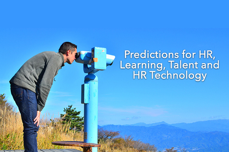 Our Ten 2014 Predictions for HR, Learning, Talent and HR Technology | Scoops and Scans - Trends We Are Watching | Scoop.it