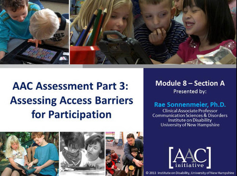 Video of the Week: Assessing Barriers to Access for AAC Learners | AAC: Augmentative and Alternative Communication | Scoop.it