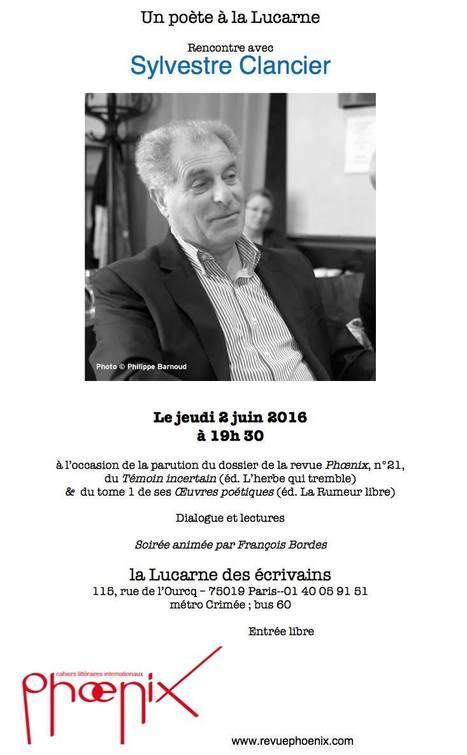 Jeudi 2 juin 2016 :: lecture-rencontre avec Sylvestre Clancier (Paris) | TdF  |   Poésie contemporaine | Scoop.it