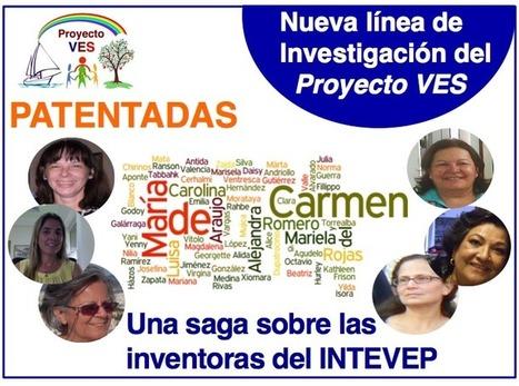 VES: PATENTADAS – Una saga sobre las inventoras del Instituto de Tecnología Venezolana para el Petróleo (INTEVEP) | Proyecto VES . VES Project | Scoop.it