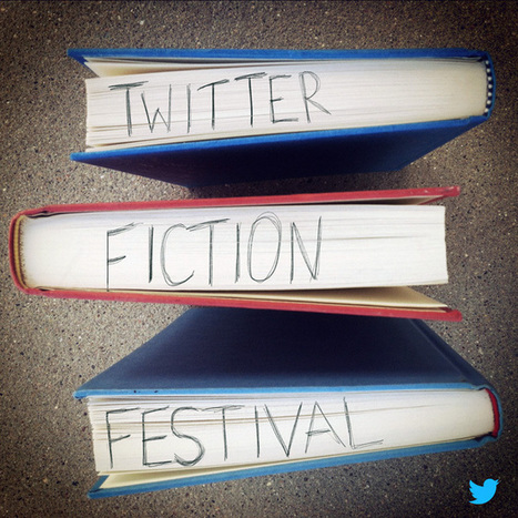 First Twitter Fiction Festival Might Mutate Storytelling Forever | Underwire | cibered | Scoop.it