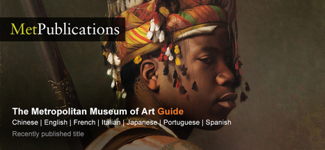The Metropolitan Museum of Art - MetPublications | publishing | Scoop.it