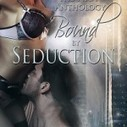 Kharisma Rhayne visits with Bound by Seduction! - | erotica | Scoop.it