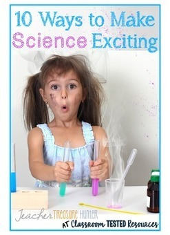 10 Ways to Make Science Exciting | Special Science Classroom | Scoop.it