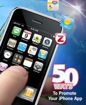 Mobile Marketing: 50 Ways to Promote Your iPhone App | Competitive Edge | Scoop.it