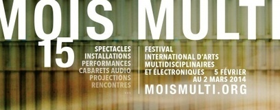 Programme de la 15e édition du Mois Multi à #Québec du 5 février au 2 mars | MUSÉO, ARTS ET SPECTACLES | Scoop.it
