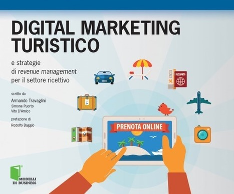 Digital marketing turistico: una guida sulle strategie di revenue management per il settore ricettivo | Turismo&Territori in Rete | Scoop.it