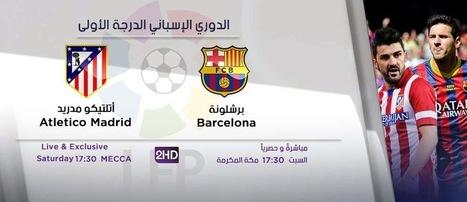 مشاهدة مباراة برشلونة واتلتيكو مدريد بث مباشر | الدوري الأسباني | اليوم 17-5-2014 | اون لاين بدون تقطيع | Match-AlFatehFC-AlEttifaq-Kora.html | Scoop.it