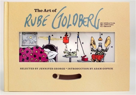 Rube Goldberg's marvelous machines - Boing Boing | Books, Photo, Video and Film | Scoop.it