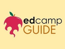Resources for Organizing an Edcamp | iGeneration - 21st Century Education | Scoop.it