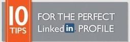 Infographie : 10 conseils pour un profil parfait sur LinkedIn   E-Marketing   Scoop.it