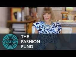 Ovation's The Fashion Fund - Why It Was Created 10/13/14 | The Fashion Fund | Scoop.it