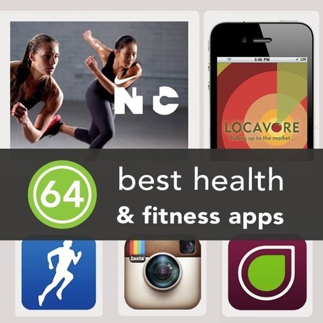 The 64 Best Health and Fitness Apps of 2013 | le monde de la e-santé | Scoop.it