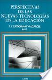 Perspectivas de las nuevas tecnologías en la educación | Formación y actitudes del profesorado ante las TIC | Scoop.it