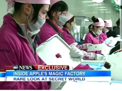 Apple's Foxconn Operations Exposed in ABC Report [VIDEO] | Une question d'attitude | Scoop.it
