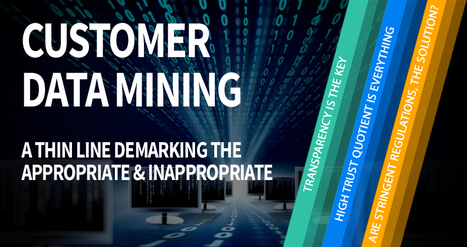 Customer Data Mining, a Thin Line Demarking the Appropriate & Inappropriate | BPO Services | Scoop.it