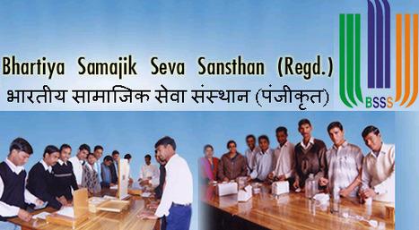 Bhartiya Samajik Seva Sansthan | YogeshAttray | Scoop.it