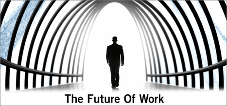 The future of work is beginning to look increasingly like the past | The New Reality of Work | Scoop.it