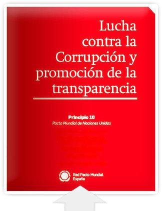 Principio 10: Lucha contra la Corrupción y promoción de la transparencia | Psicopatologia - Psychopathology | Scoop.it